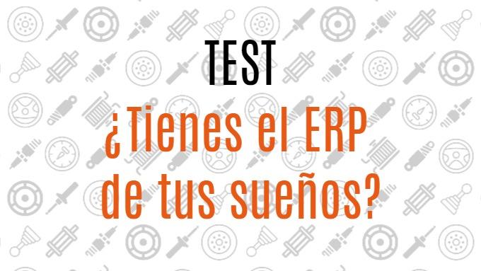 TEST: ¿Tienes el ERP de tus sueños?