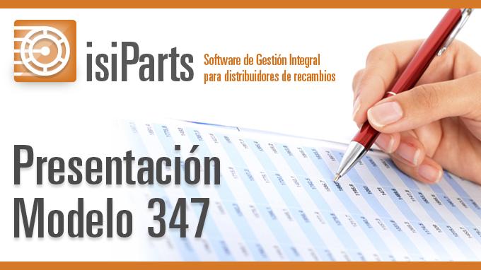 Presentación Modelo 347 con IsiParts