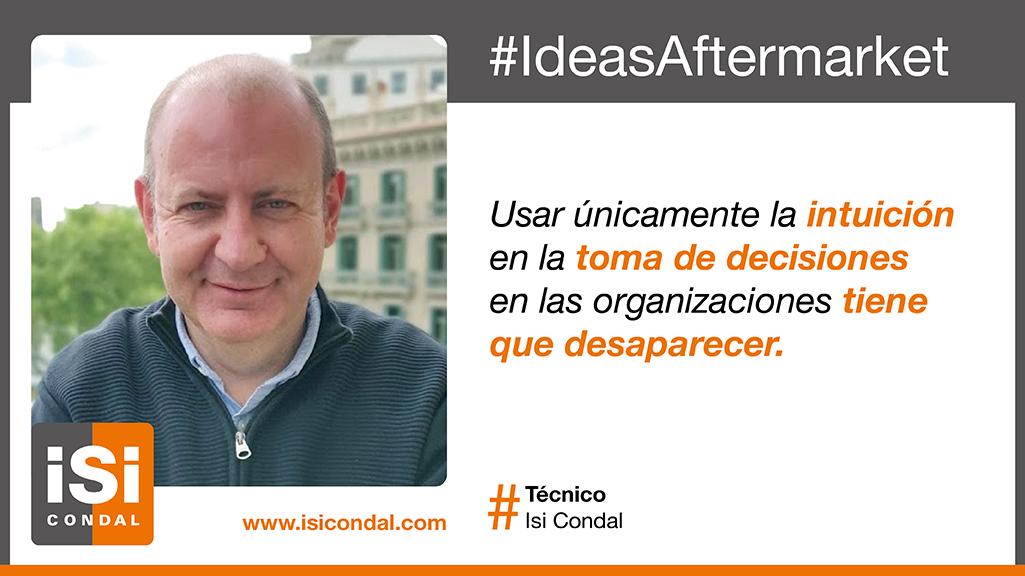 #IdeasAftermarket: ¿sirve la intuición para la toma de decisiones?